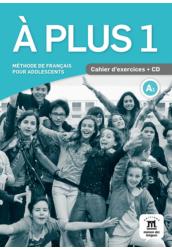A plus 1 A1 Cahier d'activités et CD
