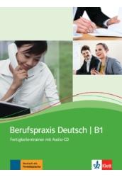 Berufspraxis Deutsch B1 - Fertigkeitentrainer mit Audio-CD
