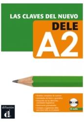 Las claves del nuevo DELE A2 + Audio CD