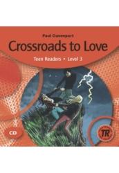 Crossroads to Love   Audio CD.