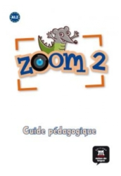 Zoom 2 Guide pédagogique