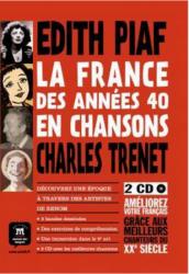 La France des années 40 en chansons - Bande dessinée + 2 CD