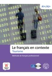 Le français en contexte - Tourisme + CD