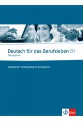 Deutsch für das Berufsleben B1 Kursbuch