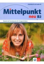 Mittelpunkt neu B2 Arbeitsbuch mit Audio-CD