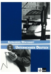 Unternehmen Deutsch Aufbaukurs Szótárfüzet