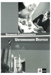 Unternehmen Deutsch Grundkurs Tanári Kézikönyv
