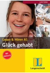 Glück gehabt - Olvasás és hallás utáni értés A1