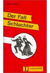 Der Fall Schlachter - Könnyített olvasmányok német, mint idegen nyelv