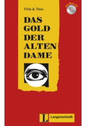 Das Gold der alten Dame - Könnyített olvasmányok német, mint idegen nyelv
