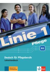 Linie 1 Pflege B2 Lehrerhandbuch