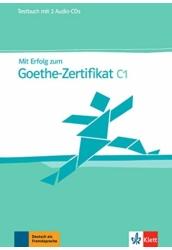 Mit Erfolg zum Goethe-Zertifikat C1 Testbuch + CD