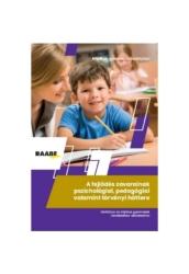 A fejlődés zavarainak pszichológiai, pedagógiai valamint törvényi háttere