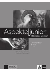 Aspekte junior B1 plus Lehrerhandbuch