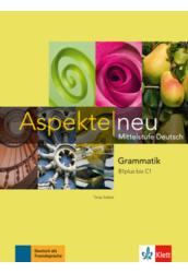 Aspekte neu Grammatik B1 plus bis C1