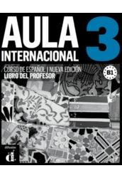 Aula internacional 3 Nueva edición Libro del Profesor