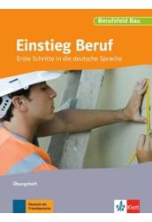 Einstieg Beruf Berufsfeld Bau Übungsheft