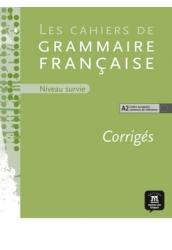 Les cahiers de grammaire francaise A2 Corrigés