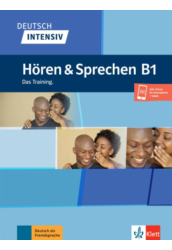 Deutsch intensiv Hören und Sprechen B1 Das Training.