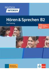 Deutsch intensiv Hören und Sprechen B2 Das Training.