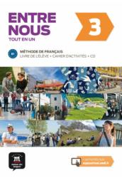 Entre nous 3 – Livre de l'éleve Cahier d'activités et CD audio