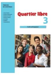 Quartier libre 3. Tanári kézikönyv