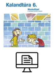 Kalandtúra 6. Munkafüzet - Online lapozható verzió