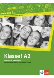 Klasse! A2 Kursbuch mit Audios und Videos online