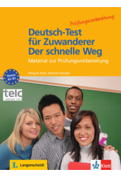 Deutsch-Test für Zuwanderer - Der schnelle Weg