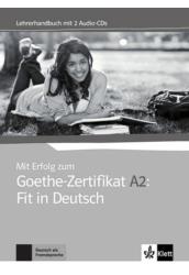 Mit Erfolg zum Goethe-Zertifikat A2 Fit in Deutsch