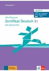 Mit Erfolg zum Zertifikat Deutsch B1 2020