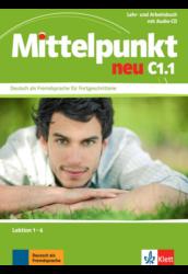 Mittelpunkt neu C1.1Lehr- und Arbeitsbuch mit Audio-CD