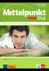 Mittelpunkt neu C1.2 Lehr- und Arbeitsbuch mit Audio-CD