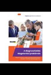 A diagnosztizálás - Magatartási problémák