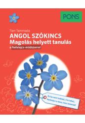 PONS Angol szókincs - Magolás helyett tanulás a Nefelejcs módszerrel