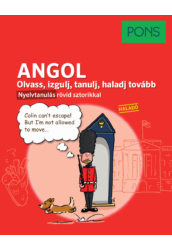 PONS Olvass izgulj tanulj haladj tovább - Angol nyelvkönyv