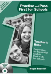 Practise and Pass First for Schools Teacher's Book with Audio CD