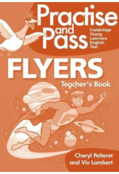 Practise and Pass Flyers Teacher's Book with Audio CD
