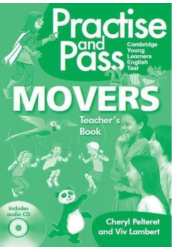 Practise and Pass Movers Teacher's Book with Audio CD