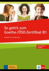 So geht's noch besser zum Goethe-/ÖSD-Zertifikat B1 + 3 CD