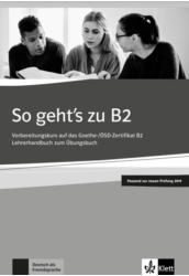 So geht's zu B2 Lehrerhandbuch passend zur neuen Prüfung 2019