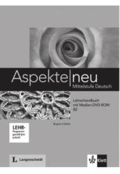Aspekte neu B2 - Lehrerhandbuch mit digitaler Medien-DVD-ROM