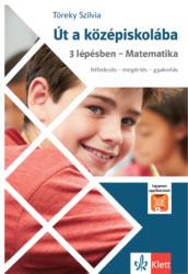 Út a középiskolába 3 lépésben  Matematika és Applikáció