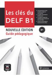 Les clés du DELF B1 Nouve B1 Livre du professeur et MP3