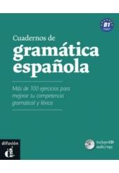 Cuadernos de gramática espanola B1 + CD