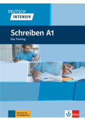 Deutsch Intensiv Schreiben A1 Das Training.