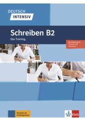 Deutsch Intensiv Schreiben B2 Das Training.