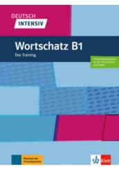 Deutsch Intensiv Wortschatz B1 Das Training.