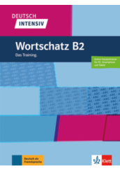 Deutsch Intensiv Wortschatz B2 Das Training.
