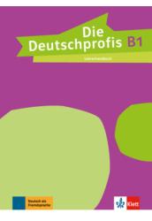 Die Deutschprofis B1 Lehrerhandbuch